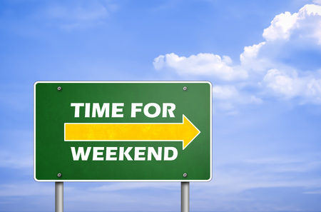 time for weekend - road sign greetings Imagens