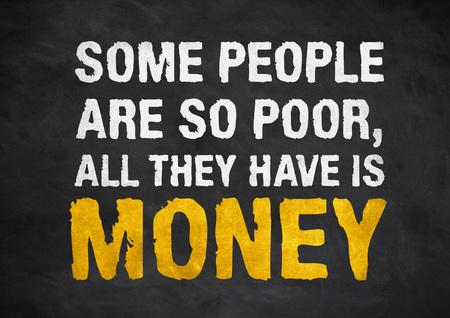 Money is not everthing