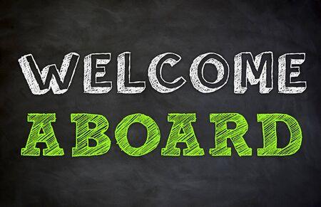Welcome aboard on chalkboard