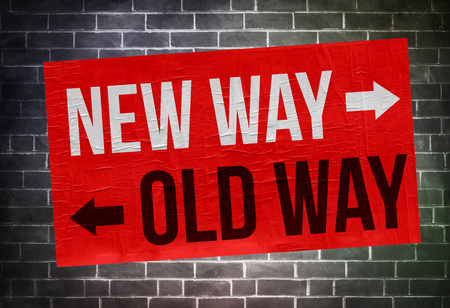 New Way Old Way - sign