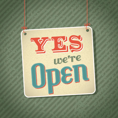 vintage sign with words yes were open Illustration