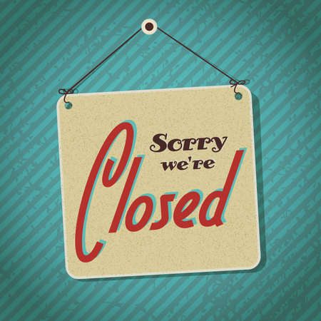 closed sign: vintage sign with words sorry we