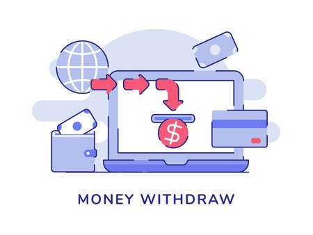 Money withdraw on display laptop monitor wallet money white isolated background with flat outline style
