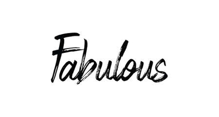 Fabulous word, hand lettering vector illustration, trendy calligraphy design