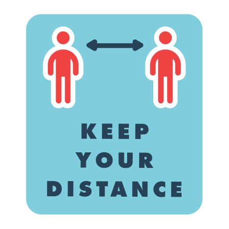 Keep distance information sign, infection spreading prevention. Coronavirus pandemic outbreak safety measures for social life. Vector icon design.