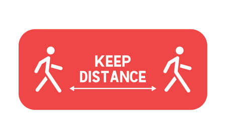 Keep distance sign. Coronavirus pandemic prevention. Preventive measures. Protect yourself. Stay distant. Vector illustration. 矢量图像