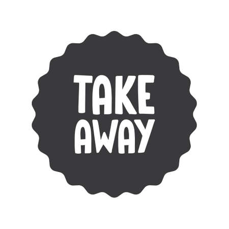 Take away stamp. Sticker design. Takeaway food or coffee drink badge for restaurant delivery service. Illusztráció