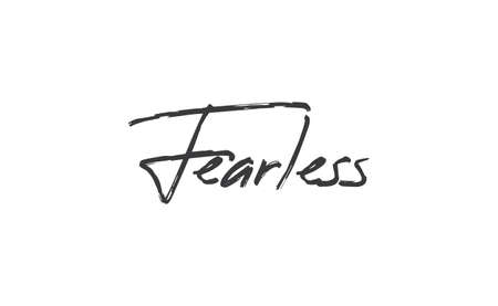 Fearless lettering. Calligraphy inspirational graphic design. Hand written postcard. 向量圖像