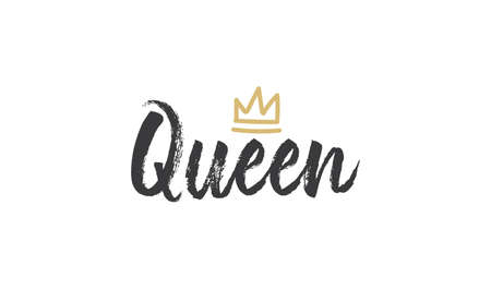 Queen word lettering with gold doodle crown. Vector illustration, calligraphic style text.