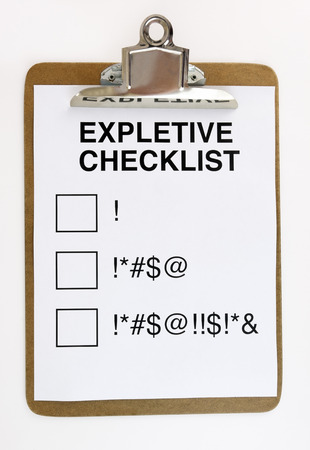 swear: Expletive checklist with clipboard. Fun. Humor. Isolated.