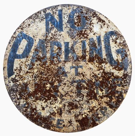 Vintage weathered NO PARKING sign. Isolated.