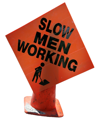SLOW MEN WORKING construction sign in need of punctuation-either a period or a comma. Stock fotó - 80826061