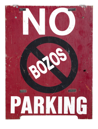 Freestanding wood NO PARKING for BOZOS sign. Humor. Vertical.