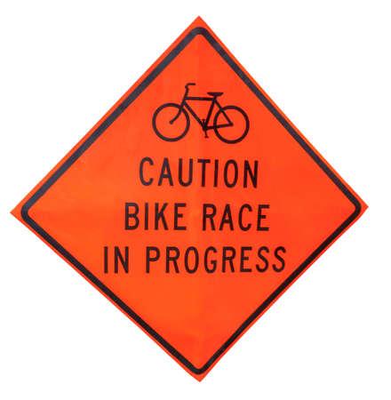 CAUTION BIKE RACE IN PROGRESS Sign