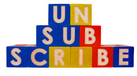 Email UNSUBSCRIBE concept written with colorful toy blocks.