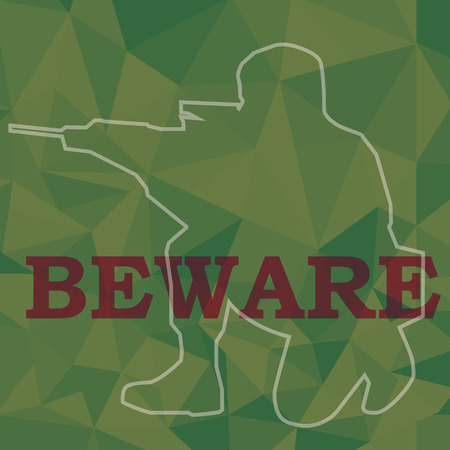 beware sign and soldier aim weapon in green color polygon background