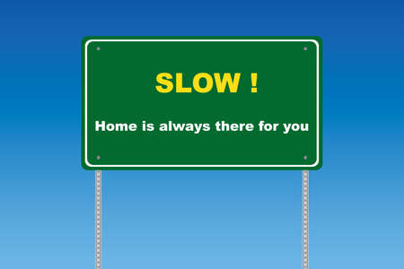 Slow road sign on a blue graduated sky with text Stock Vector - 7758438
