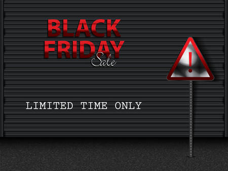 Black Friday text on black storage door.Black friday sale layout background with road sign, vector illustration