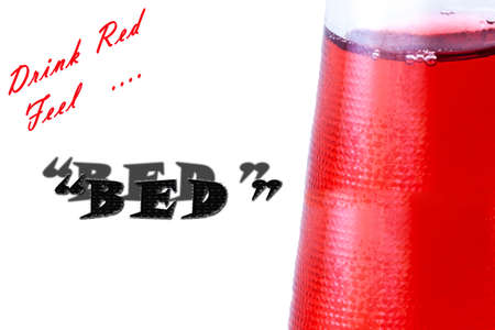 bootle: Red drink in the bootle. Drink Red Feel.. Bed