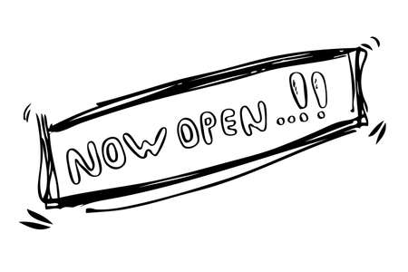 guileless: Sketchy Sign : Now Open, Isolated on White