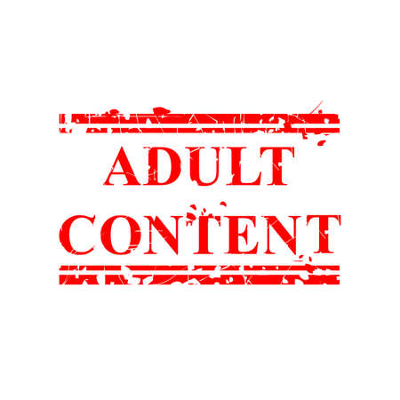 Vector Grunge Red Rubber Stamp, Adult Content, isolated on white  Foto de archivo - 128567893