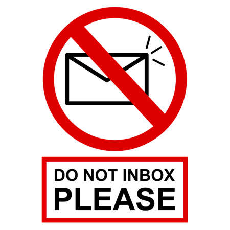 Vector Prohibition Sign, Do Not Inbox at white background
