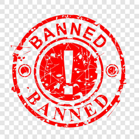 Vector, Circle Red Grunge Rubber Stamp Effect, Banned at transparent effect background  Stock Photo