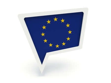 localization: Bubble speech with the flag of the European Union.. 3d render illustration.