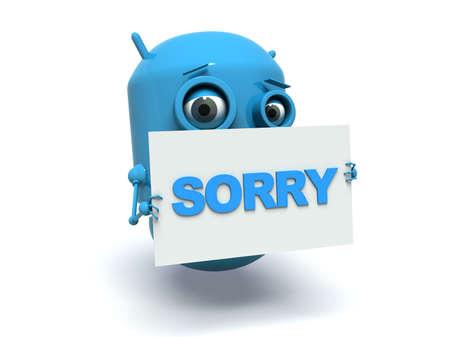 pardon: Robot de bleu mignon tenant un panneau de message avec le mot de texte désolé. 3d render. Isolé sur fond blanc.
