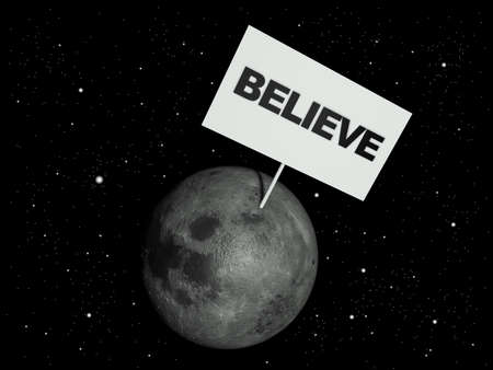 the stimulus: Message board on moon with the text word Believe. 3d render illustration. Stock Photo