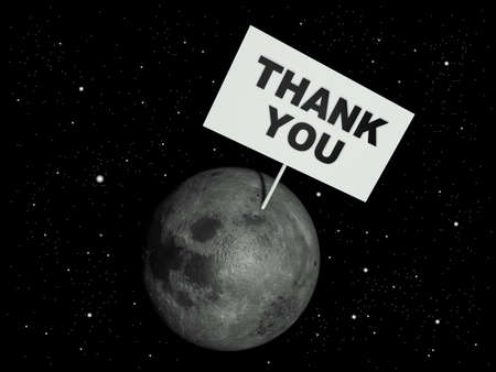 acknowledgment: Message board on moon with the text words Thank you. 3d render illustration.