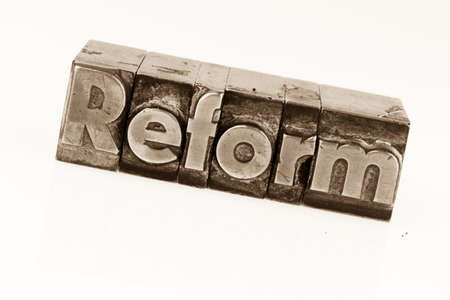 reform: the word reform in lead letters written. photo icon for quick correspondence Stock Photo