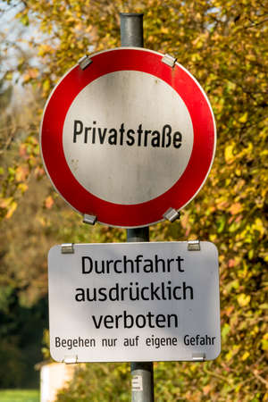 prohibitions: private road sign prohibition symbol of prohibitions, private property, order Stock Photo
