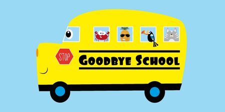Goodbye School- text with cute smiley School Bus, with crab, pineapple, toucan, and cat. Good for T shirt print, poster, banner, card, and gifts design. Illustration