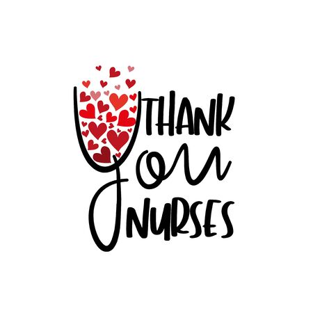 Thank you nurses- text with hearts. Good for greeting card, poster, banner, textile print, design.