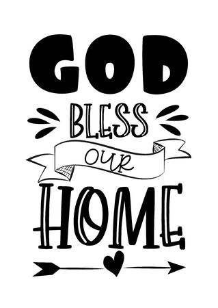 God bless our home- saying text Good for poster, banner, home decor.  イラスト・ベクター素材