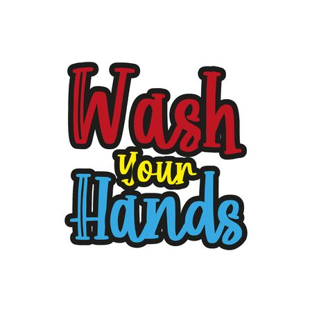 Wash your hands text message. Good for poster, banner, sticker, label, and textile print.  イラスト・ベクター素材