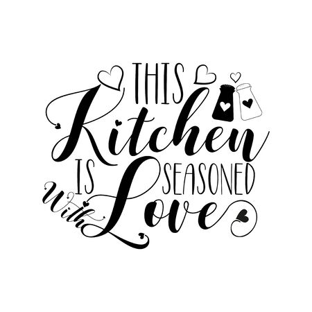 This kitchen is seasoned with love-positive calligraphy, with heart. Good for home decor, poster, banner, textile design.