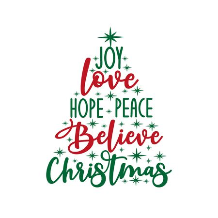 Joy love hope peace believe Christmas - calligraphy text, with stars .. Good for greeting card and t-shirt print, flyer, poster design, mug.