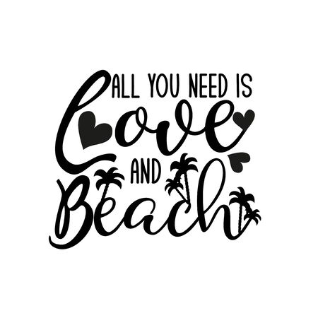 All you need is love and beach- positive text, with palm tree, and hearts silhouette. Good for greeting card and t-shirt print, flyer, poster design, mug. Stock Illustratie