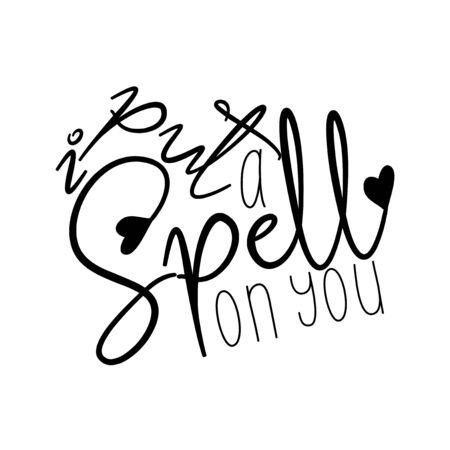 I put a spell on you, funny saying text. Good for posters, greeting cards, textiles, gifts, and t-shirts. Çizim
