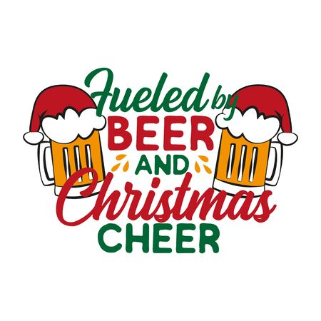 Fueled by beer and Christmas cheer - funny text, with Santa's cap on beer mugs. Good for posters, greeting cards, textiles, gifts.