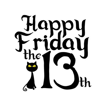Happy Friday the 13th, text with black cat, on white background.