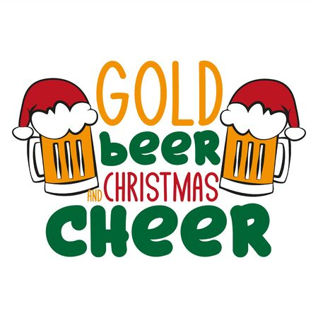 Gold beer and Christmas cheer - funny text, with Santa's cap on beer mugs. Good for posters, greeting cards, textiles, gifts. 向量圖像