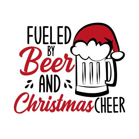 Fueled by beer and Christmas cheer - funny text, with Santa's cap on beer mug. Good for posters, greeting cards, textiles, gifts.