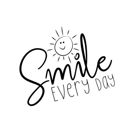 Smile every day handwritten motivation text, and cute litte sun. To design greeting and post card, poster, banner, vector illustration.