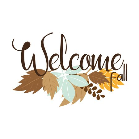 Welcome fall autumn text, with colorful leaves. Good for greeteng card, poster, textile, print. 일러스트