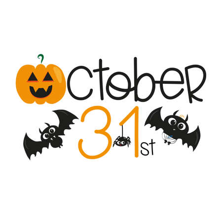 October 31st halloween text, with cute bats, pumpkin, and ghost, on white background. Young and happy, t-shirt graphics, posters, party concept, textile graphic, card.