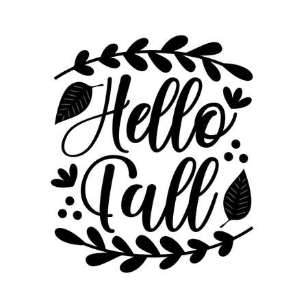 Hello Fall- Autumnal greeting and leaves. Good for poster, banner, greeting card, template, design.