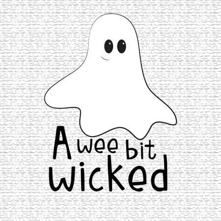 A wee bit wicked, halloween text, with cute little ghost, on seamless pattern.